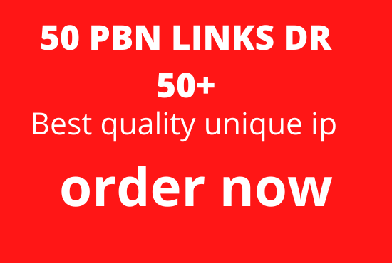 Build 50 PBN Backlinks All Dofollow DR 50+ High Quality Backlinks unique IP