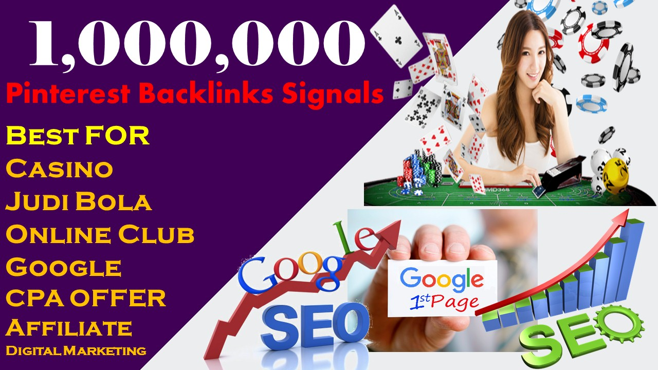 Rank Your Website With 1 Million Signals Backlink Judi bola online/Casino/Poker/Gambling/Sports
