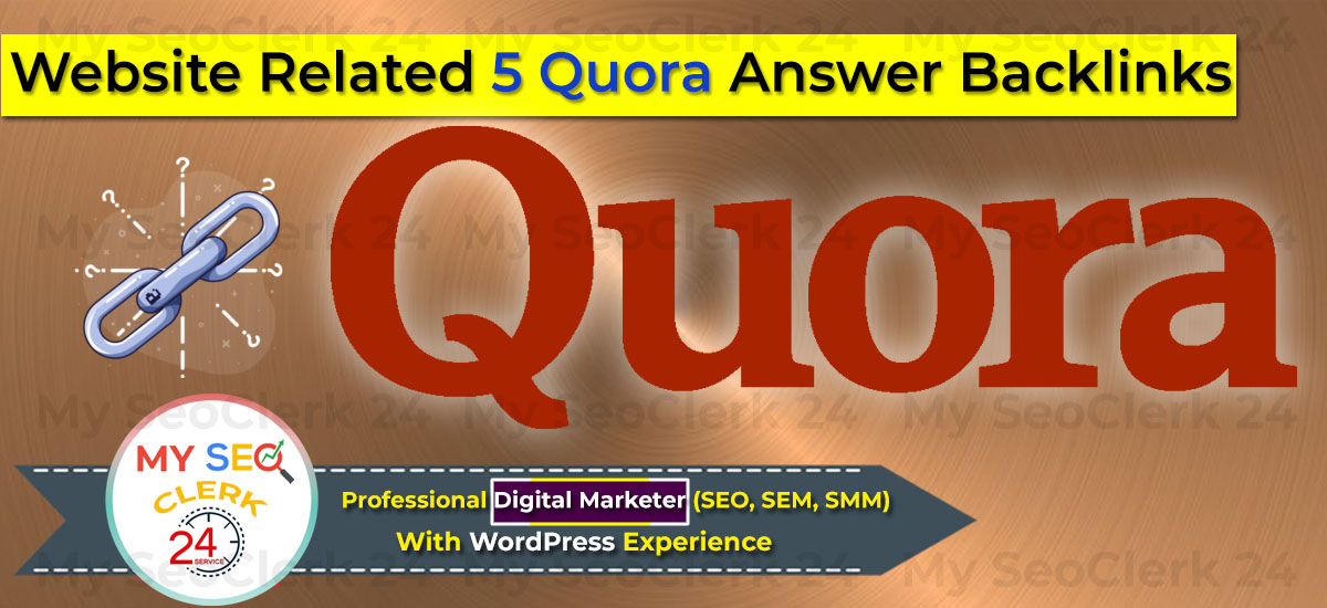 Promote Your Website On Quora,  Your Website Related Article 5 Quora Answer Backlinks