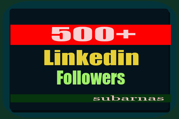 Real 500+ High Quality Linkedin Followers Super Fast