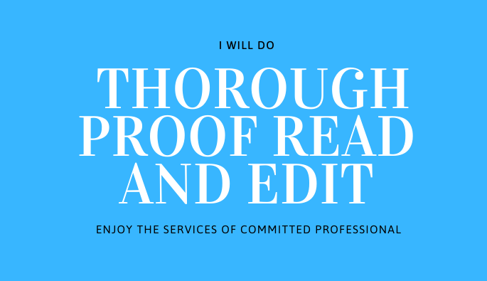 I will do a top notch proof reading and editing of your articles and books