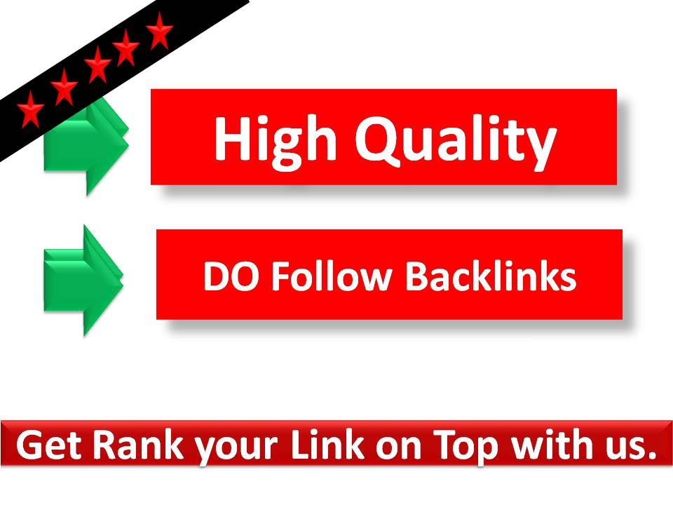 Get Rank your Link on Top with 10 High Quality Do follow Backlinks