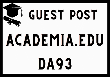 Write And Publish Guest Post on DA 93 Academia.Edu Website With A Permanent Backlink