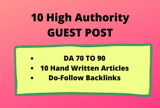 Provide Guest Post on 10 High Authority Website DA 60-92