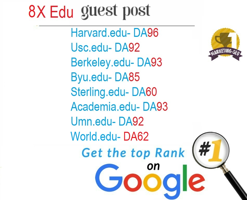 Write and Publish 8X EDU Guest Posts DA 60-90+ with High-Authority Backlinks