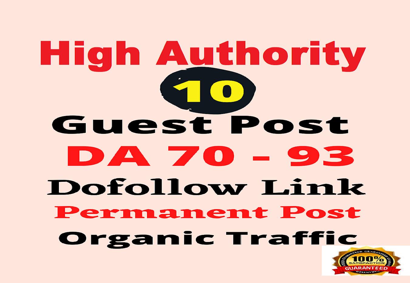 I will do 10 high authority guest post DA 70-93 high traffic