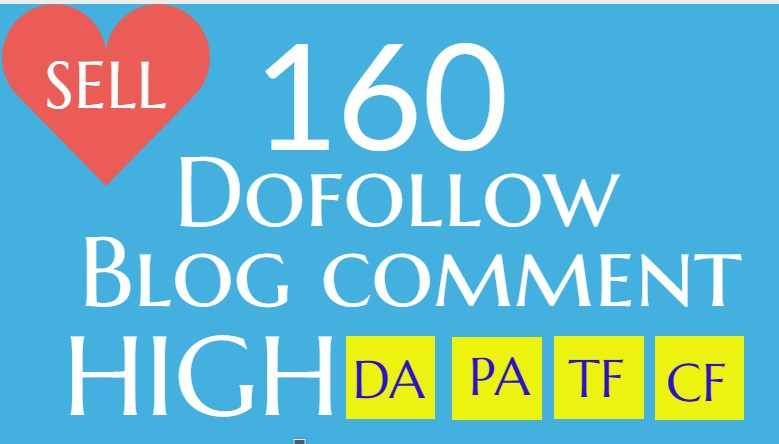 I will do 160 dofollow blog comments backlinks for SEO high quality DA PA