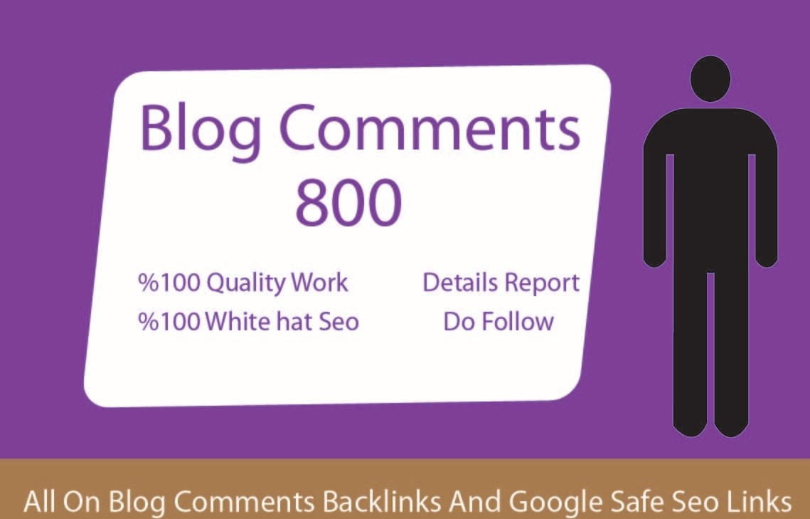 I will create 800 dofollow blog comment quality backlinks