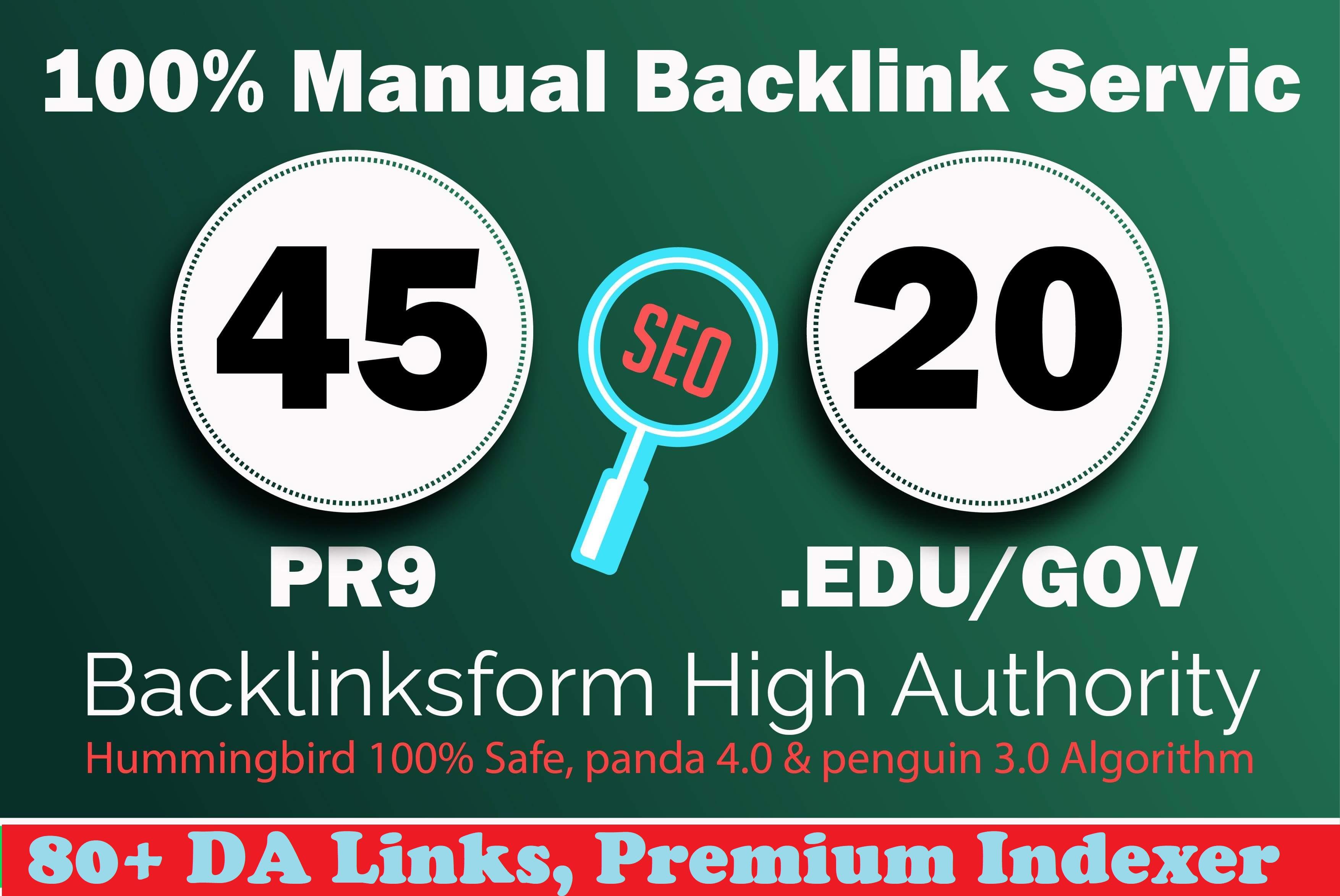 Manually do 45 PR9 +20 EDU/GOV 80+ DA Safe SEO Trust Authority panda penguin safe Backlinks