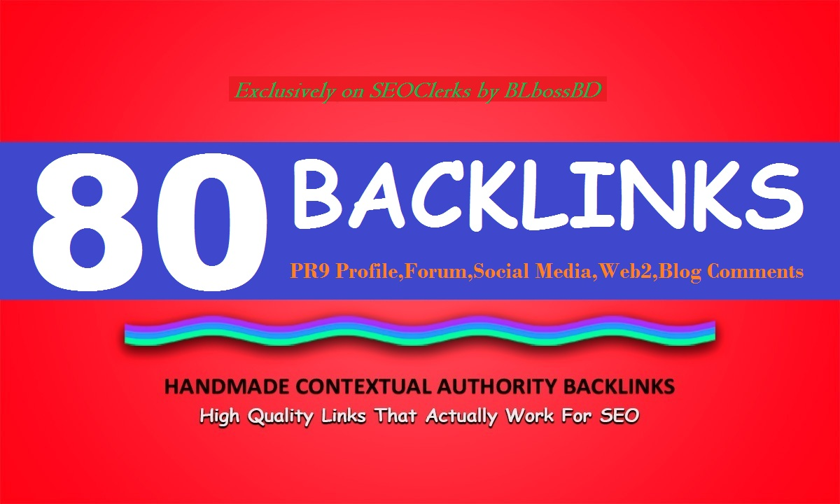 Manual 80 Backlinks From:PR9/Forum/Social Media/Web2/Blog Comments Links for Boost web Ranking