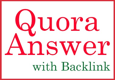 HQ 10 Quora Answer Include Your Content with Backlink,  Upvote