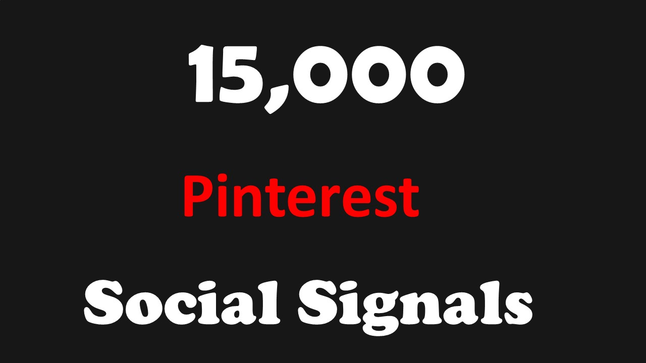 FASTEST 15,000 Pinterest SOCIAL SIGNALS TO YOUR WEBSITE FROM BLOG Sites