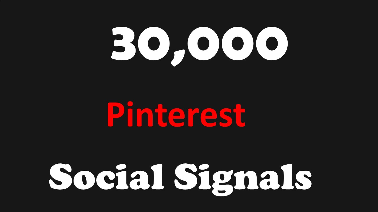 FASTEST 30,000 Pinterest SOCIAL SIGNALS TO YOUR WEBSITE FROM BLOG Sites