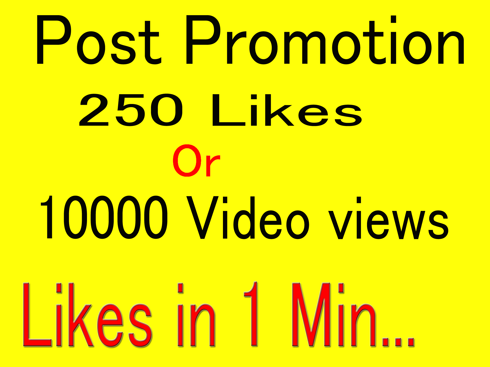 Super Instant 250+ Likes In Pic Or 10,000 Video Views Social media Marketing delivery in 1 min