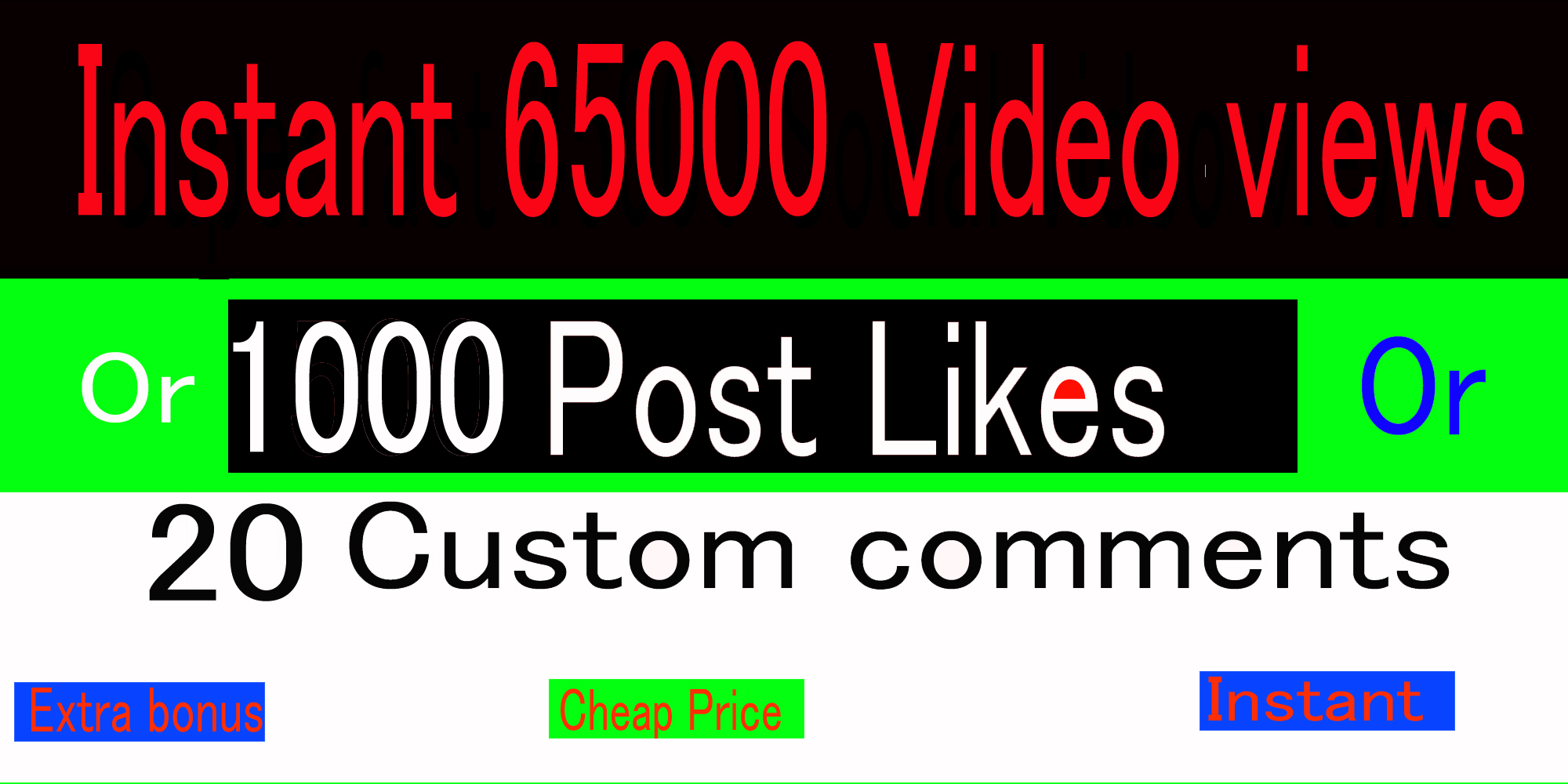 Hq, Instant Start 65k Social Video views or 1000 pic Likes or 20 comments Promotion,  followers