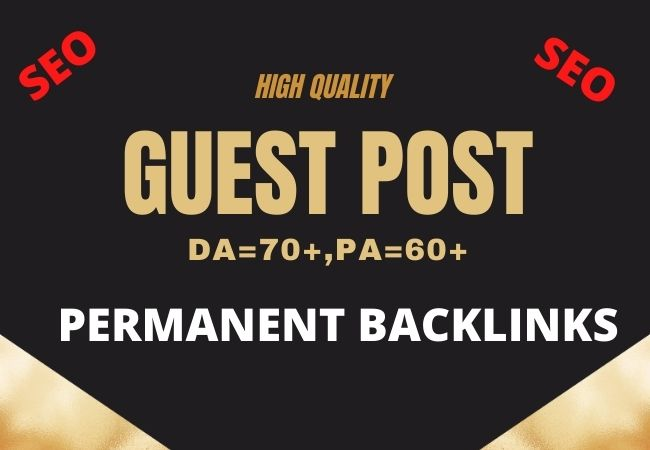 I will Provide You High Quality 7 Guest Post Backlinks From DA70 to 60 Blog