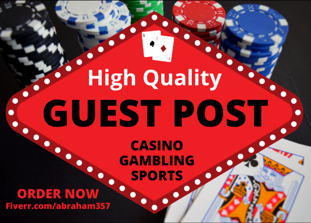 Provide You Casino Betting Gambling Guest Post Backlinks
