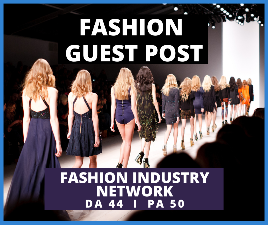 I will Provide You High Quality SEO Guest Post Backlinks From Fashion Sites