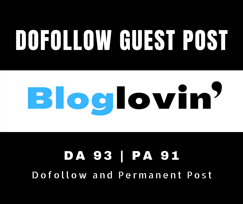 I will Provide You High Quality Dofollow Guest Post Backlinks Bloglovin.com