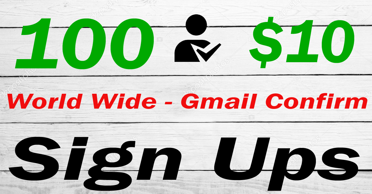 100 World Referral Sign ups - Gmail Confiramation