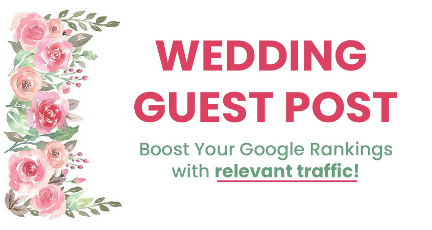 Wedding Guest Posting on High Quality Website