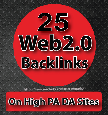 25 Web2.0 Backlinks On 100-80 PA DA Sites Manually Service