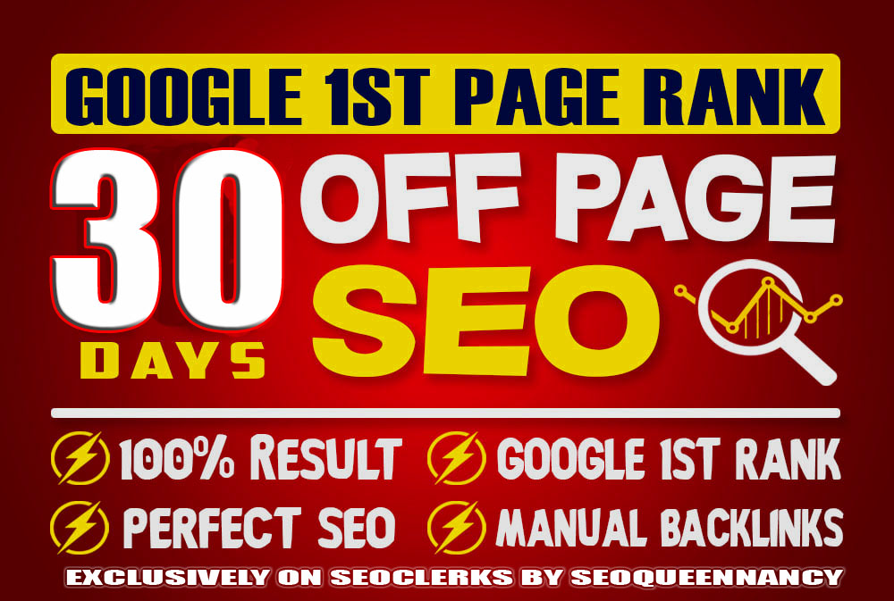 Google 1st Page Rank with My 30 Days Off page SEO Backlinks For Your Website