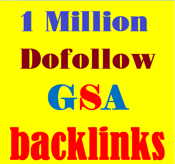 Provide You 1 Million Dofollow GSA Backlink for Your websites Ranking on Google 1st Page