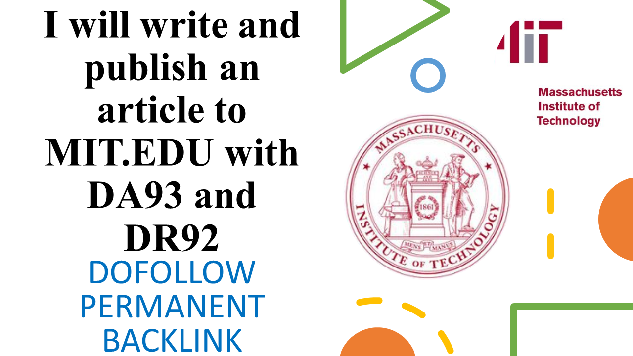 I will write and publish article MIT.EDU with DA93 and DR92 permanent backlink