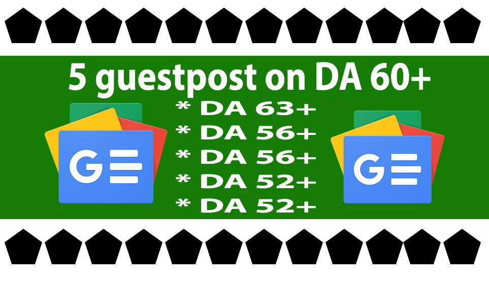 5 dofollow guestpost on da60+ with instant index guaranteed