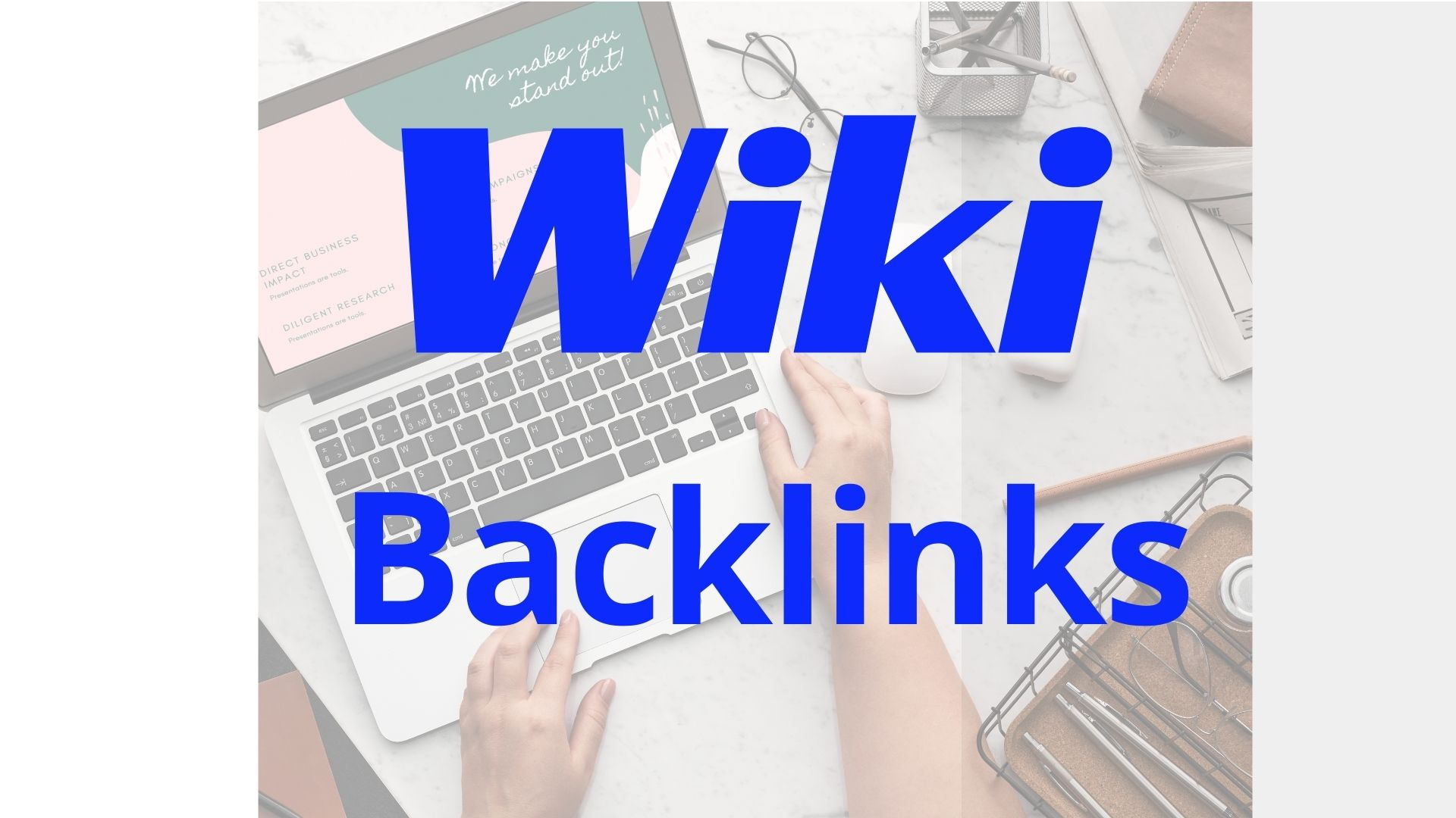 Create 100+ Wiki Contractual Backlinks for SEO improvement