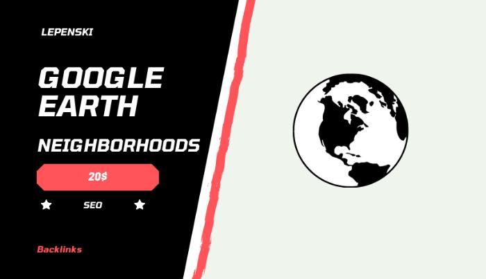 Google Earth Neighborhoods Backlinks