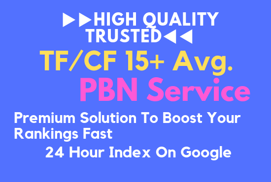 ▶▶High Quality Trusted◀◀ ✅TF/CF 15+ Avg. PBN Service✅Premium Solution To Boost Your Rankings Fast✅