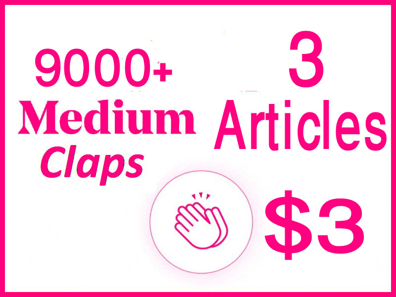 Get you 9000+ medium claps for 3 articles