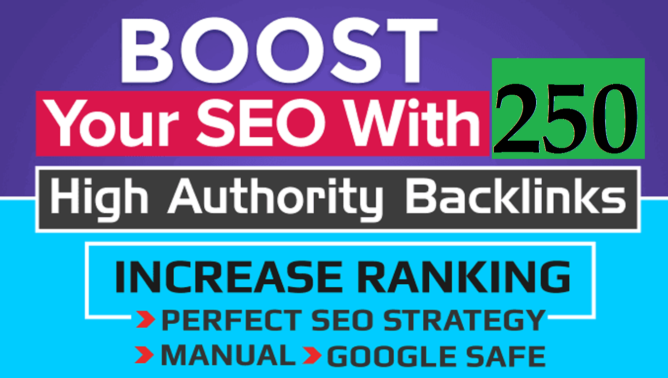 250 high quality backlinks for boost your ranking