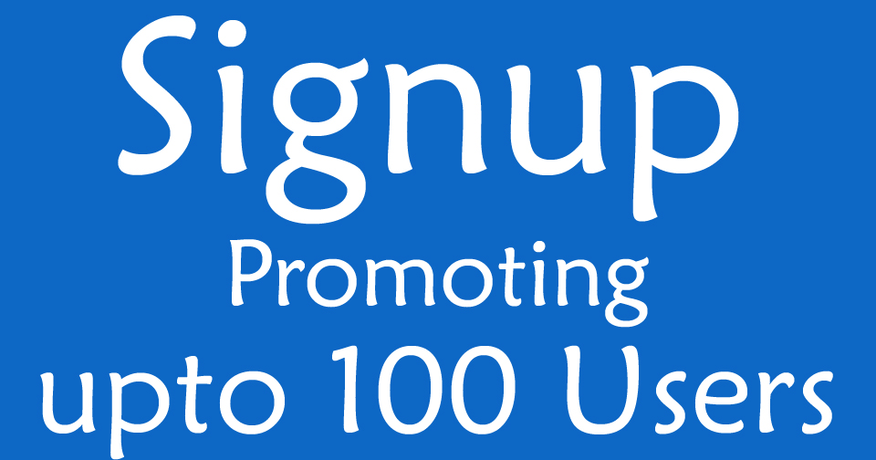 How to get Real Website Users or Get 100 Sign ups from Real Users