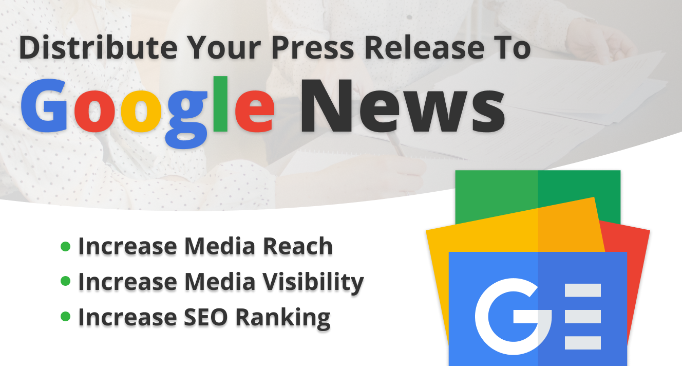 Will Distribute Your Press Release to Google News