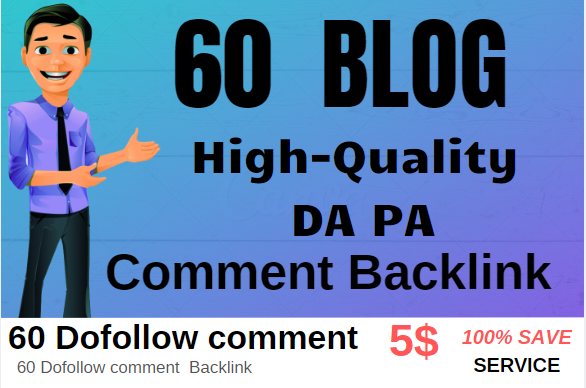 I Will Do 60 High Quality Dofollow Blog Comments Backlinks