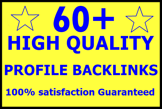 DA70+ PR9 high authority 60+ Profile backlinks for google ranking