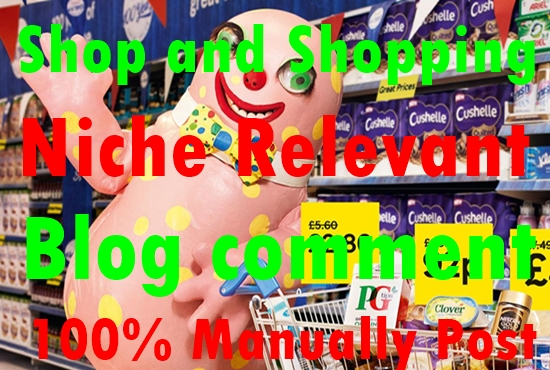 30 shop and shopping Niche Relevant Blog comment-Top service in seoclerk