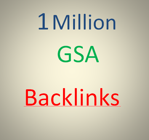I will create GSA SER 1 Million SEO Backlink for google