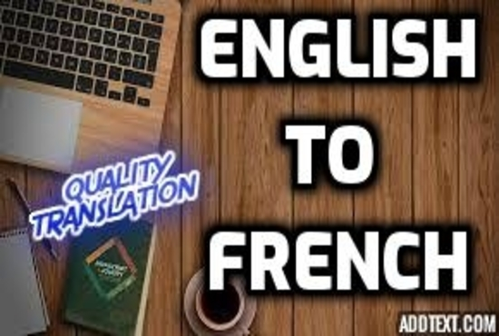 English to French Transation - will provide translation for article, legal and any other documents
