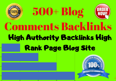 Create 500 Niche Relevent high authority Blog comments backlinks