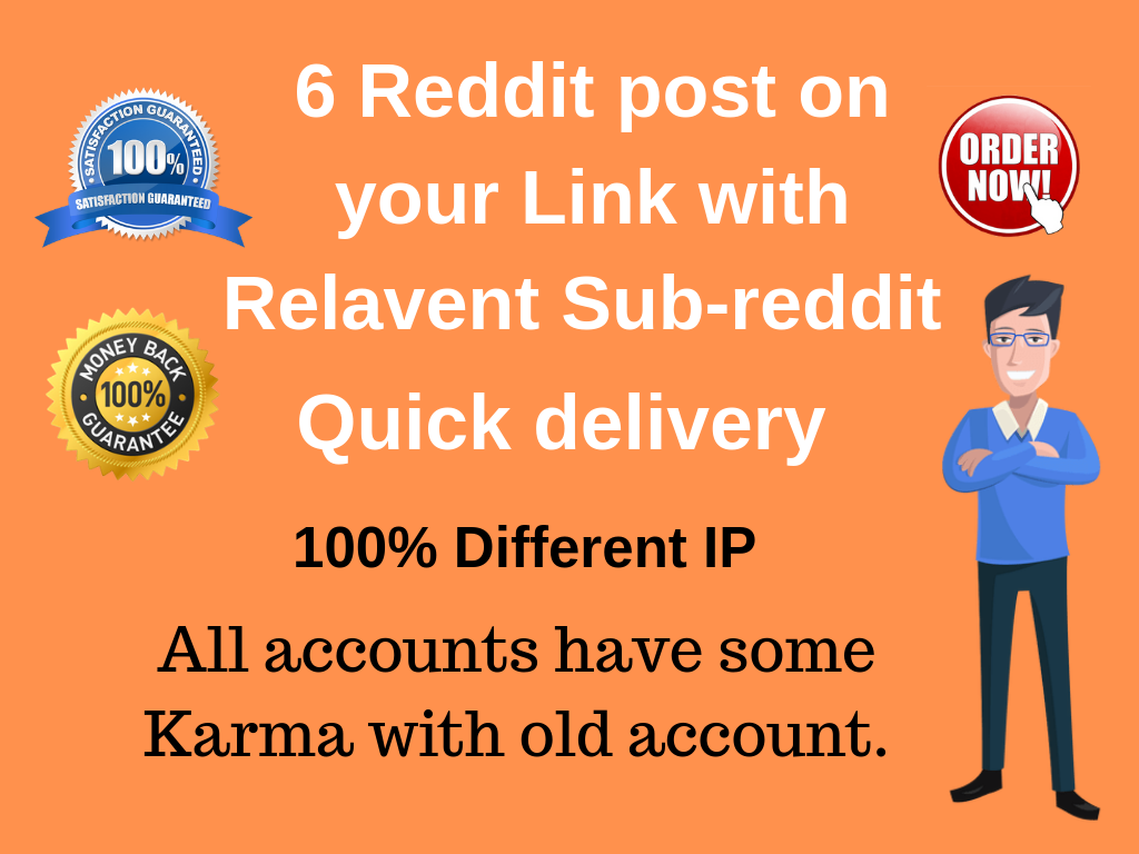Get targeted traffic 6 Reddit post on your link with Relevant Sub-Reddit