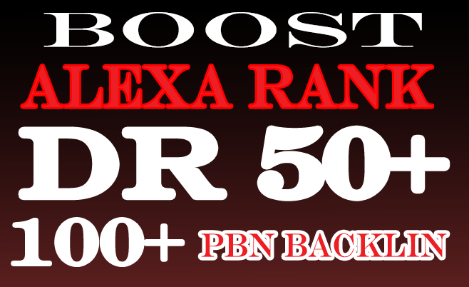 build 5 permanent DR50+ Homepage Backlink + 100 comment + Boost Alexa rank