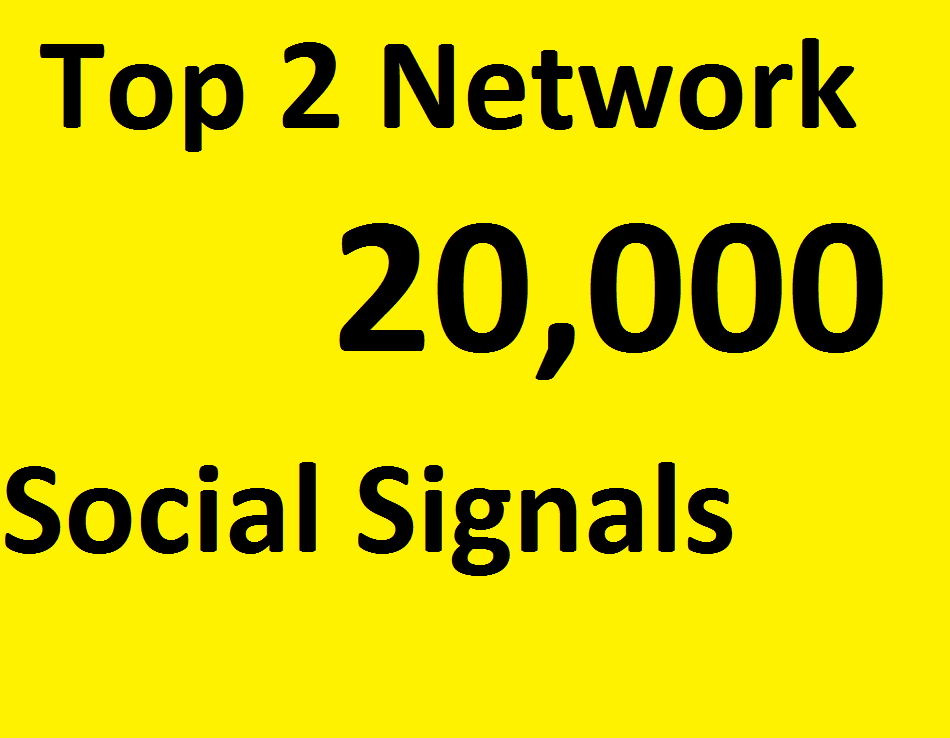 Do 20,000 Social Signals From TOP 2 social media Networks