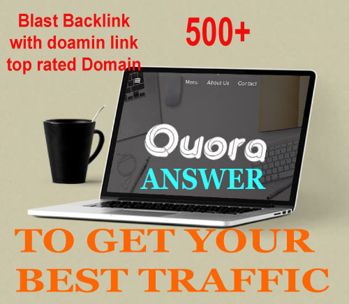Backlink Blast offer any top rated domain 50 Quora Q/A