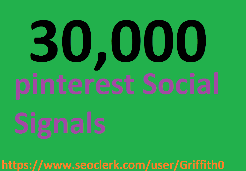 Limited Offer 30,000 PR9 PiNTEREST Social Signals