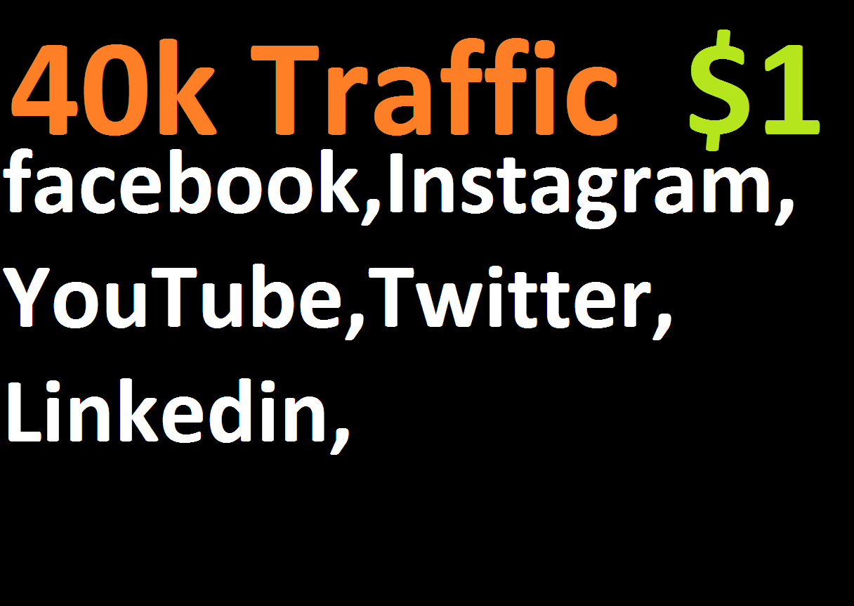 40,000 boost website real targeted web traffic facebook, instagram,  youtube,  twitter,  linkedin