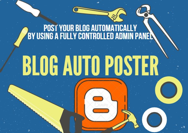 Blog Auto Poster Post to a blog automatically by using fully controlled admin panel